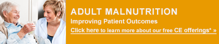 Adult Malnutrition Improving Patient Outcomes