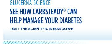 Glucerna Science: See how CarbSteady can help manage blood sugar spikes.