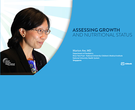 A slide introduces Marian Aw's video presentation on Assessing Growth and Nutritional Status.