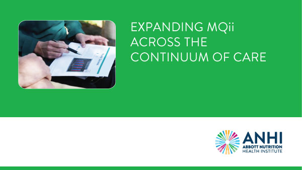 EXPANDING MQII ACROSS THE CONTINUUM OF CARE