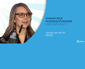 A slide shows Christina West and introduces her presentation called Human Milk Oligosaccharides and Gut Health.