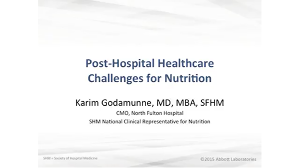 A slide from a presentation on post-hospital healthcare challenges for nutrition