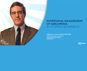 A slide depicts Alfonso J. Cruz-Jentoft and introduces his presentation called Nutritional Management of Sarcopenia in Hospitalized Patients.