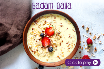 Badam Dalia With PediaSure Powder - Healthy Food Recipes for Kids