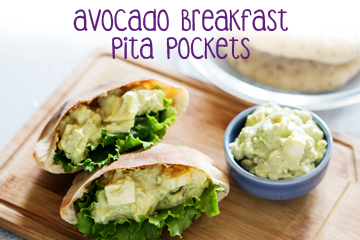 Avocado Breakfast Pita Pockets - Healthy Food Recipes for Kids
