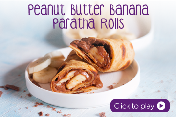 Peanut Butter Banana Paratha Rolls With PediaSure Flavour