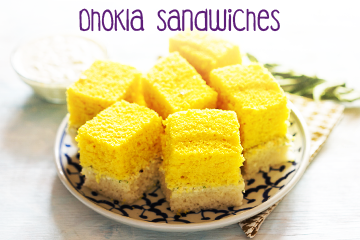 Dhokla Sandwiches - Healthy Food Recipes for Kids