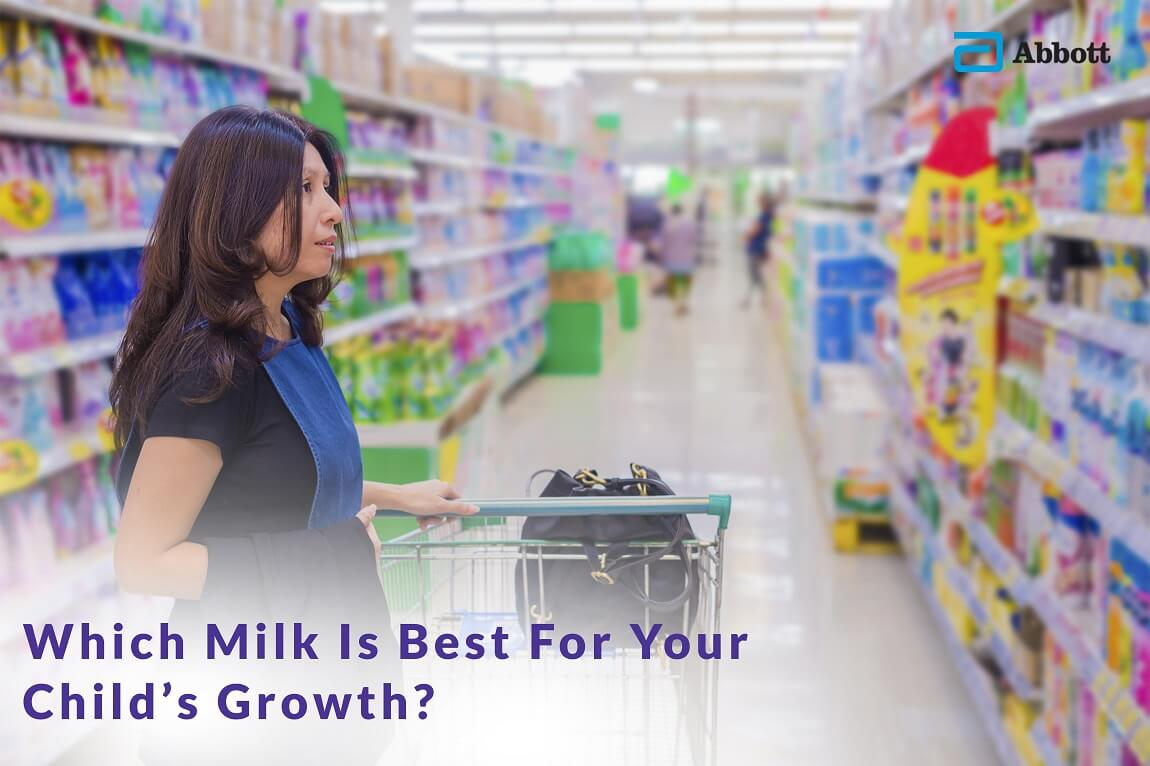 Which Milk Is Best For Your Child's Growth.png